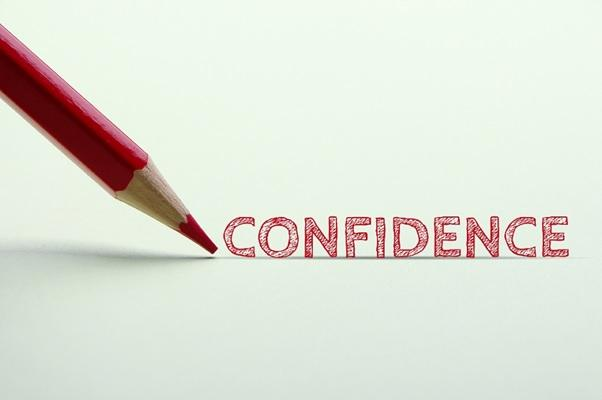 How You Can Build Confidence in you?